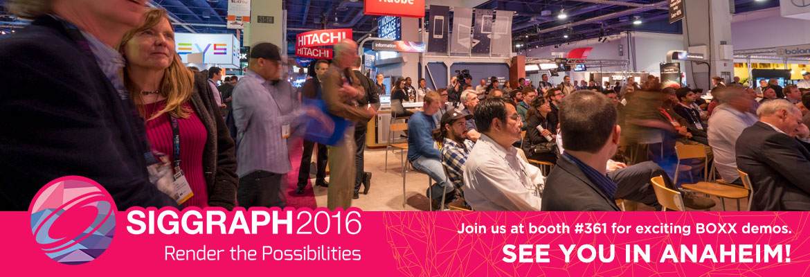 Join us at SIGGRAPH 2016 in Anaheim!